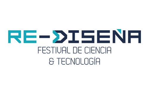 Re-Diseña - Festival de Ciencia y Tecnología